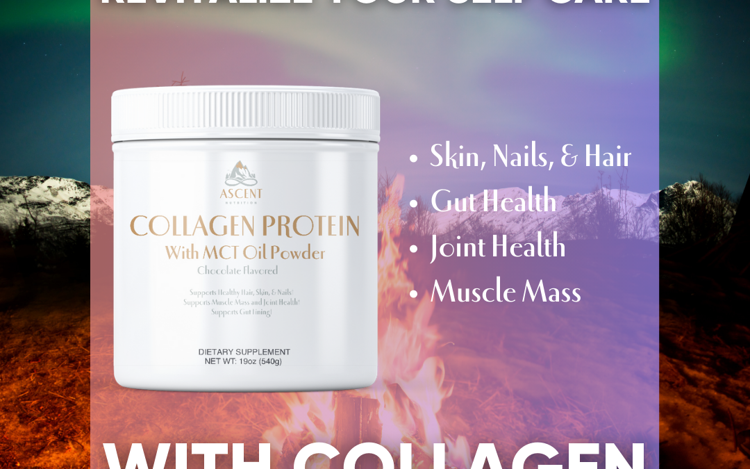 Revitalizing Self Care With Collagen